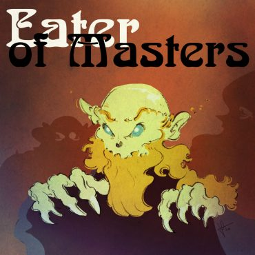 eater of masters