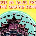 tales from the gastro zone