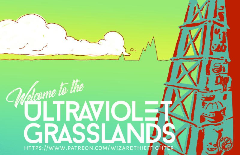 Welcome to the Ultraviolet Grasslands